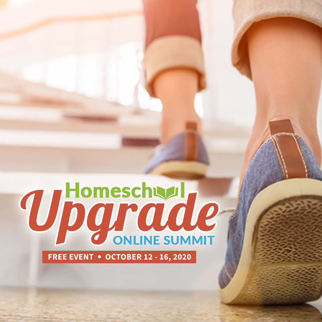 Join the Homeschool Upgrade Summit Today!