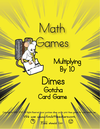 Multiplying By Dimes (10's) Gotcha Card Game