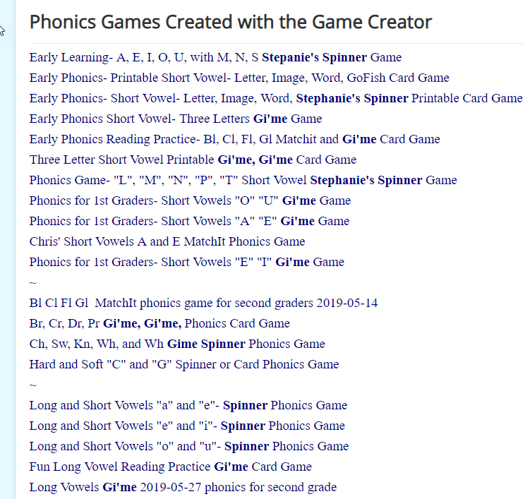 This is a list of Phonics Games created with our game creator and freely available to all of the members. (Free membership)